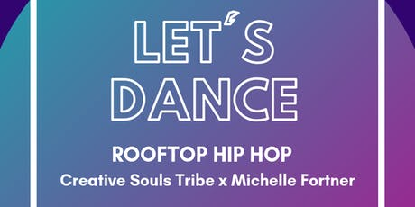 Let's Dance: Rooftop Hip Hop with  Michelle Fortner tickets