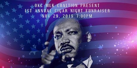MLK CIGAR NIGHT FUNRAISER  tickets