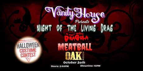 Night of the Living Drag with Dragula's Meatball tickets
