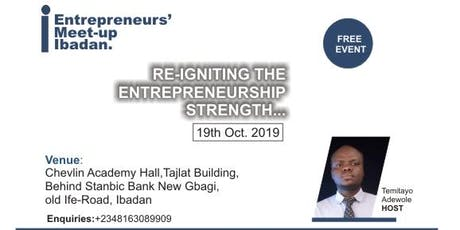 ENTREPRENEURS' MEET-UP IBADAN tickets