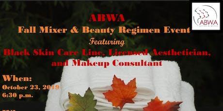 ABWA Fall Mixer & Beauty Regimen Event tickets