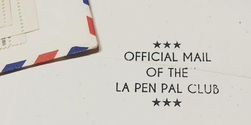 LA Pen Pal Club –October 2019