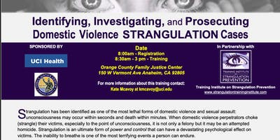 Identifying, Investigating, and Prosecuting Strangulation Cases