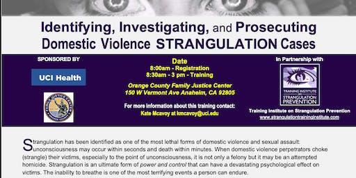 Identifying, Investigating, and Prosecuting Strangulation Cases