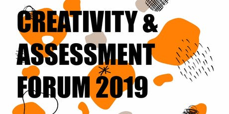 Creativity and Assessment Forum 2019 tickets