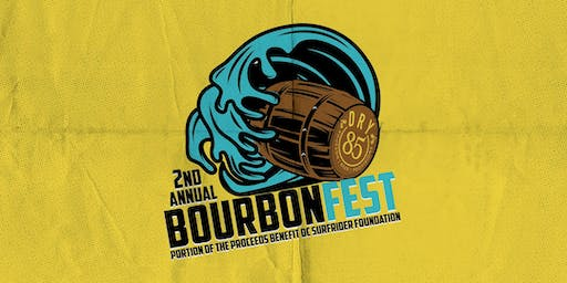 2nd Annual DRY 85 Bourbon Fest 2019 - GENERAL ADMISSION