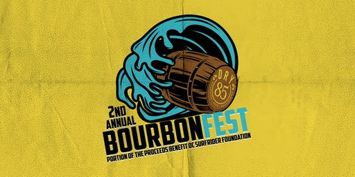 2nd Annual DRY 85 BourbonFest 2019 - VIP