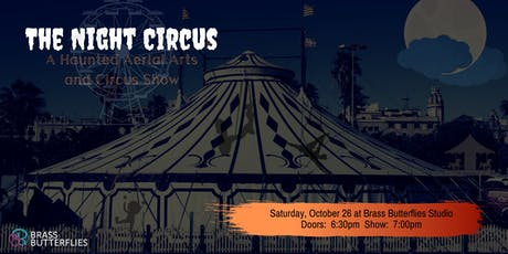 The Night Circus:  A Haunted Aerial Arts and Circus Showcase tickets