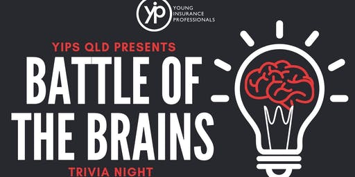 YIPs QLD Presents:  BATTLE OF THE BRAINS
