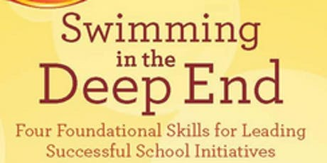 "MCCL Book Talk: ""Swimming in the Deep End: Four Foundational Skills for Leading Successful School Initiatives"" by Jennifer Abrams (Fall/Winter 2019-2020) tickets"