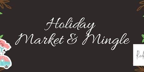 Holiday Market & Mingle tickets