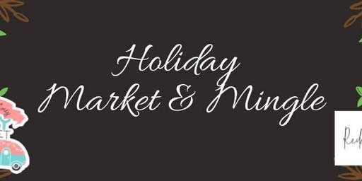 Holiday Market & Mingle