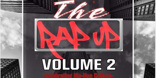 """Life Of The Party:A Music & Art Experience """"The Rap Up V.2"""" 10.17"""