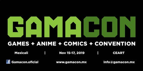 Gamacon Mexicali 2019 boletos