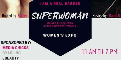 """I AM A REAL BARBEE """"SUPERWOMAN"""" WOMENS EXPO tickets"""