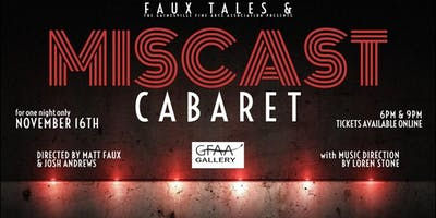 MISCAST CABARET - Presented by Faux Tales: A Production Company