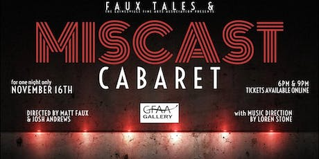 MISCAST CABARET - Presented by Faux Tales: A Production Company tickets