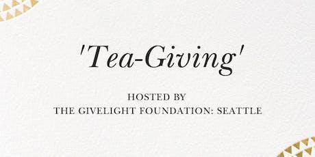 'Tea-Giving' tickets