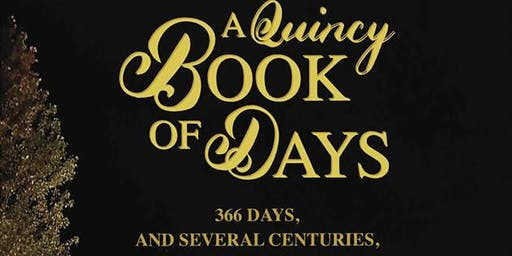 Quincy Book of Days : a Treasury of Quincy History
