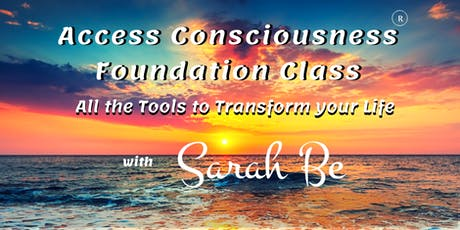Access Consciousness Foundation Class - Ipswich tickets
