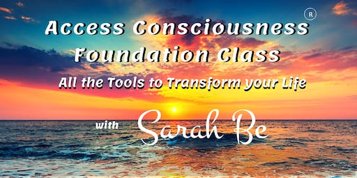 Access Consciousness Foundation Class - Ipswich