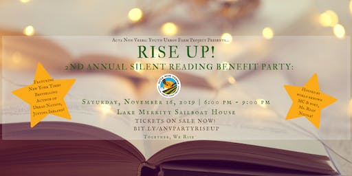 Acta Non Verba's 2nd Annual Silent Reading Benefit Party: Rise Up!