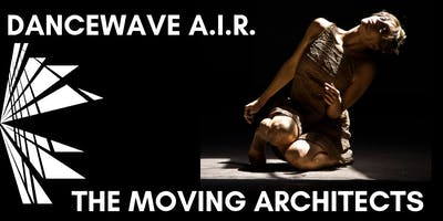 Dancewave Artist-in-Residence Performance: The Moving Architects