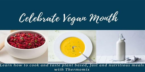 A Celebration of Vegan Food with Thermomix