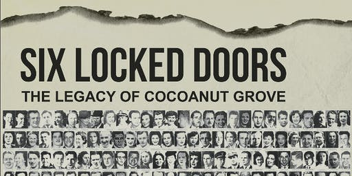 Six Locked Doors: The Legacy of the Cocoanut Grove