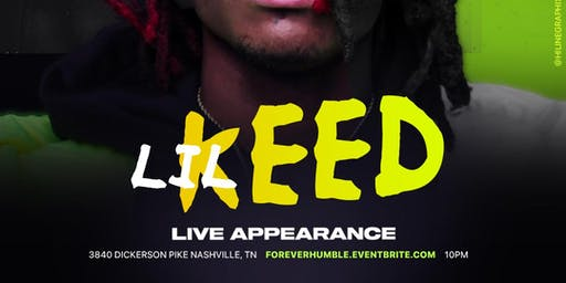 CleanBoy Promotions x Forever humble Present: Lil KEED LIVE