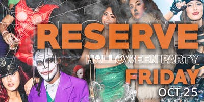 Reserve Fridays - Halloween Costume Party