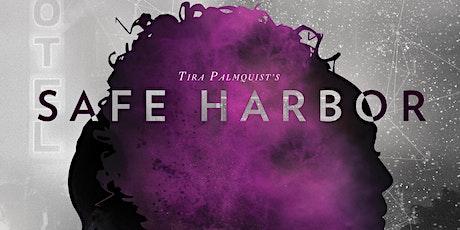"""World Premiere """"Safe Harbor"""" by Tira Palmquist tickets"""