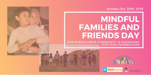 Mindful Families And Friends Day