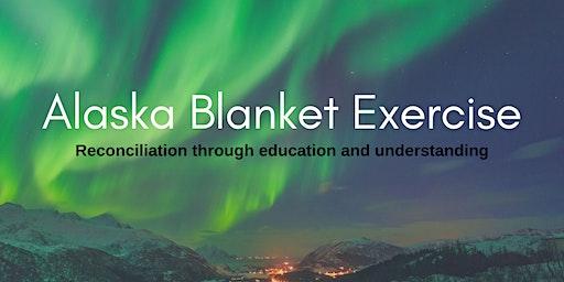 Alaska Blanket Exercise - Anchorage