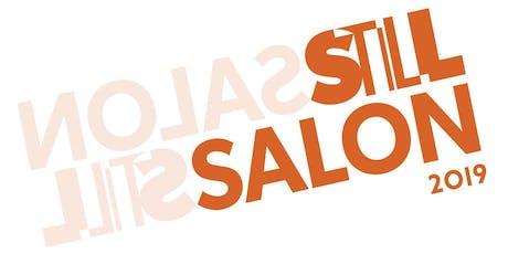 Still Salon Opening Night tickets