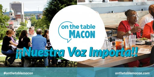 On The Table Macon: Nuestra Voz Middle Georgia