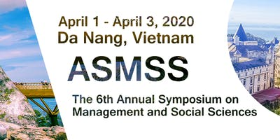 The 7th Annual Symposium on Management and Social Sciences(ASMSS 2020)