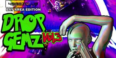 Drop Gemz Vol.3 tickets