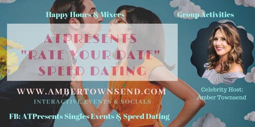 "ATPresents ""Rate Your Date"" Speed Dating Event"