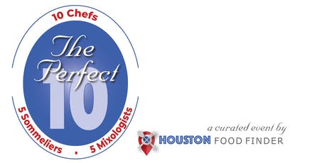 The Perfect 10 Gala: a Showcase of 10 Houston Chefs & 10 Beverage Professionals tickets