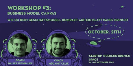 Startup Weekend Bremen SPACE | Workshop: Business Model Canvas Tickets