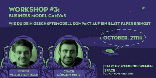 Startup Weekend Bremen SPACE | Workshop: Business Model Canvas