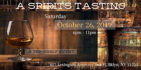 A Spirits Tasting - A TOP SHELF EVENT tickets