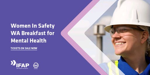 IFAP Women in Safety WA Breakfast for Mental Health Month