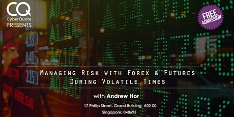 Managing Risk With Forex And Futures During Volatile Times  tickets