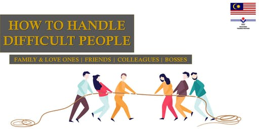 Relationship Mastery Series: How To Handle Difficult People