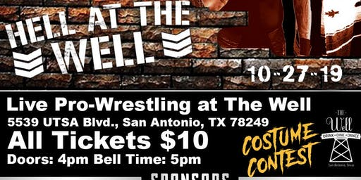 Galactic Pro Presents: Hell at the Well