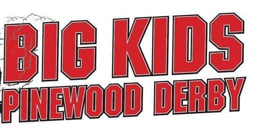 Big Kids Pinewood Derby 2019