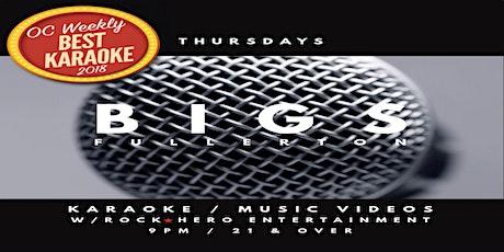 Thursday Night Karaoke at Bigs Fullerton tickets