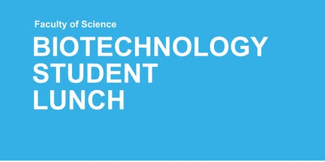 Biotechnology Student Lunch tickets